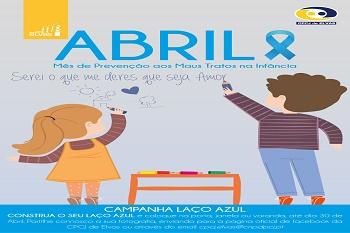 Abril é o mês da prevenção dos maus tratos na infância