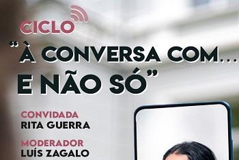 """Rita Guerra no ciclo """"À conversa com… e não só"""""""