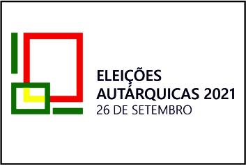 Eleições Autárquicas – 26 de setembro de 2021